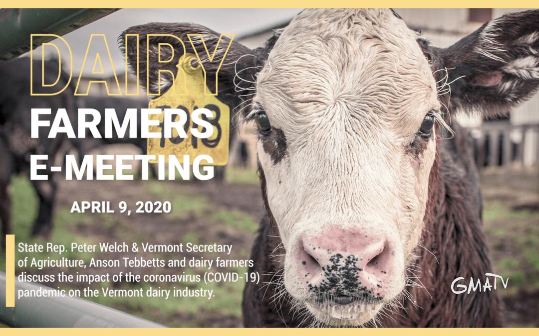 Dairy Farmers E-Meeting, 4/9/20