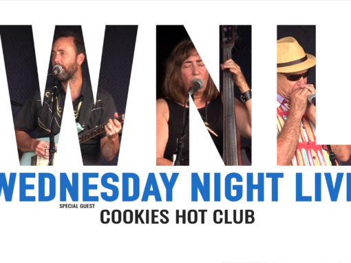 Wednesday Night Live, 2019 – Cookies Hot Club