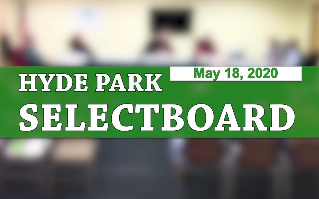 Hyde Park Selectboard, 5/18/20