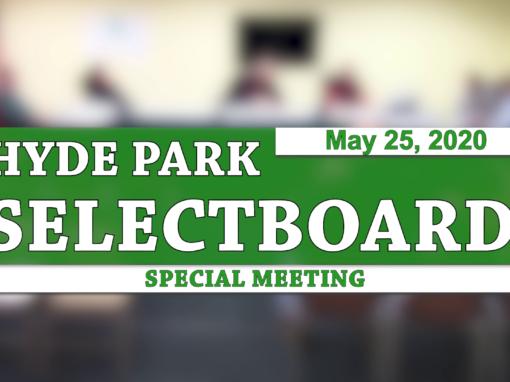 Hyde Park Special Selectboard, 5/25/20