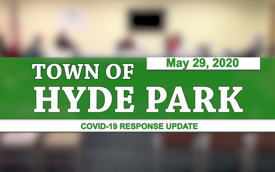 Hyde Park COVID-19 Response Update #9, 5/29/20
