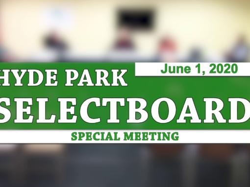 Hyde Park Special Selectboard, 6/1/20