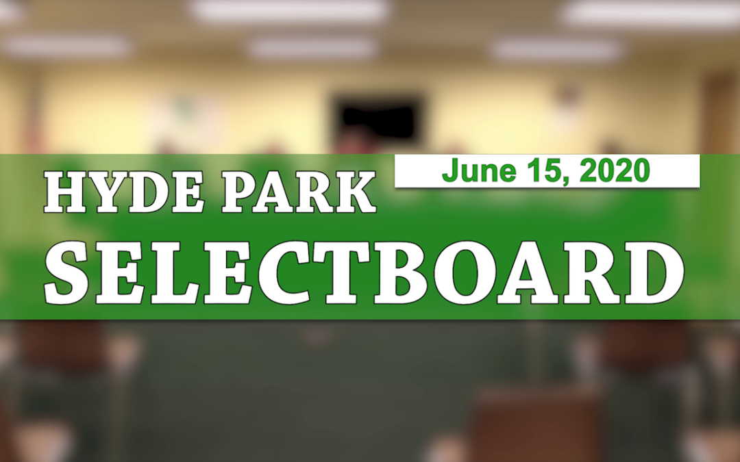 Hyde Park Selectboard, 6/15/20