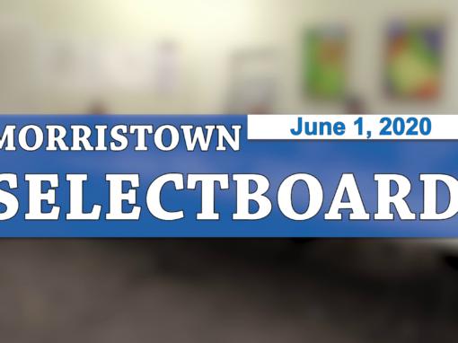 Morristown Selectboard, 6/1/20