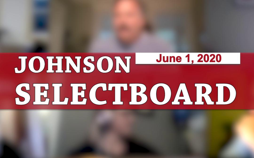 Johnson Selectboard, 6/1/20