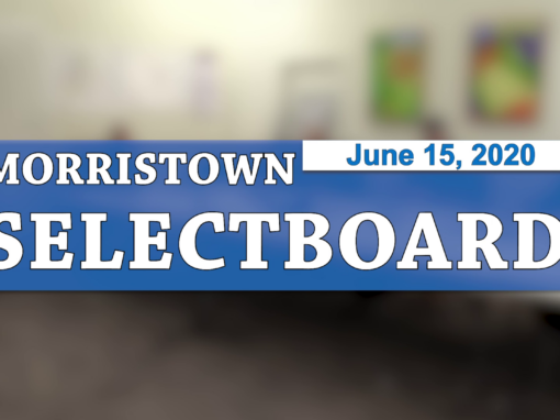 Morristown Selectboard, 6/15/20