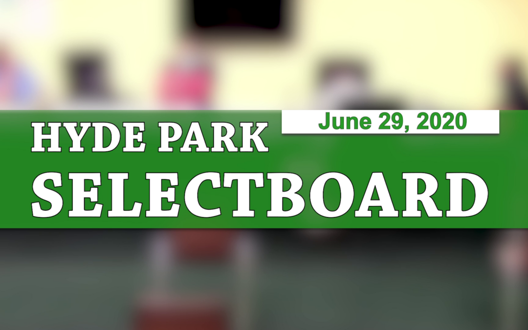 Hyde Park Selectboard, 6/29/20