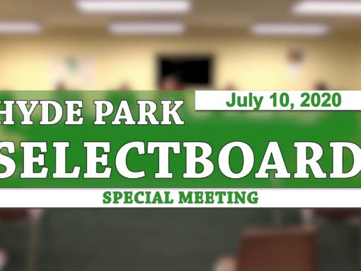Hyde Park Special Selectboard, 7/10/20