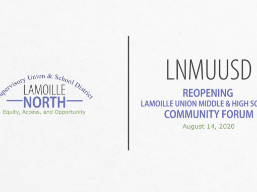 LNMUUSD Community Forum: Reopening Lamoille Union Middle and High School 8/14/20
