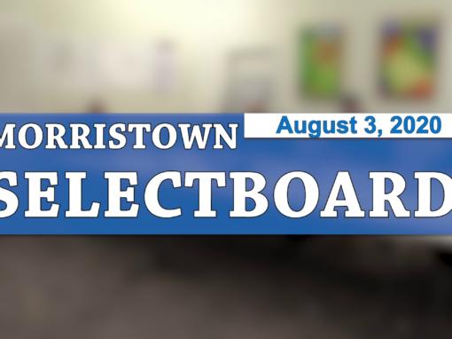 Morristown Selectboard, 8/3/20