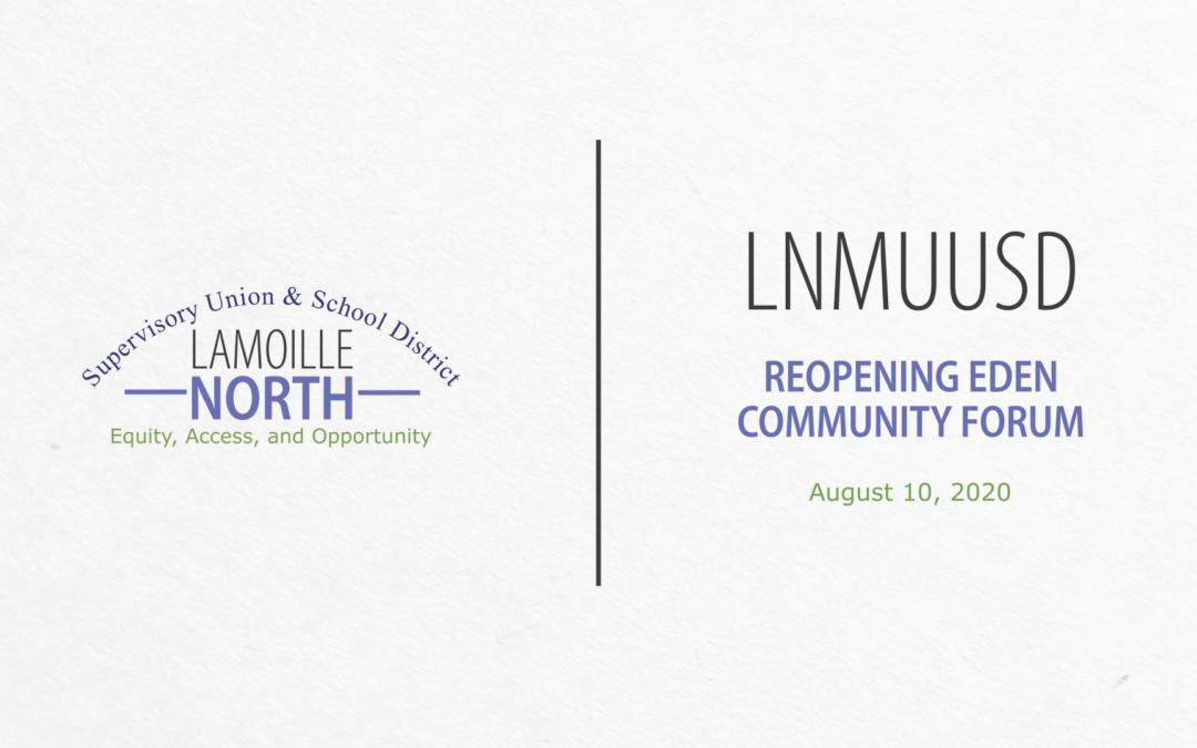 LNMUUSD Community Forum: Reopening Eden 8/10/20