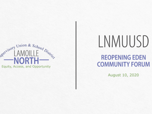 LNMUUSD Community Forum: Reopening Eden 8/10/20