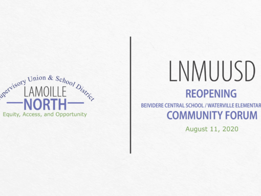 LNMUUSD Community Forum: Reopening Belvidere & Waterville 8/11/20