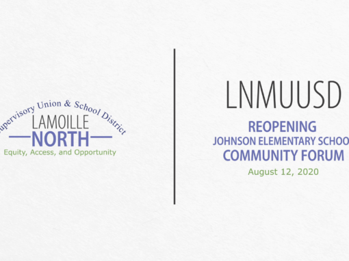 LNMUUSD Community Forum: Reopening Johnson 8/12/20