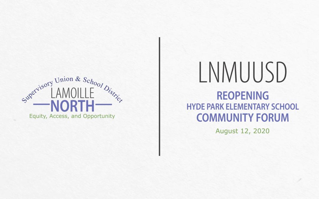 LNMUUSD Community Forum: Reopening Hyde Park 8/12/20