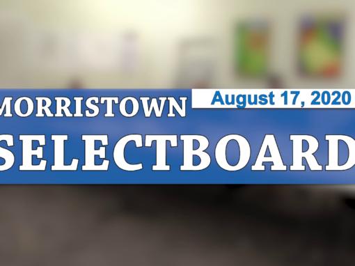Morristown Selectboard, 7/16/20