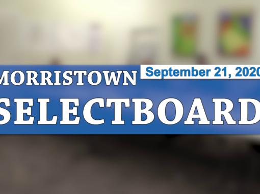 Morristown Selectboard, 9/21/20