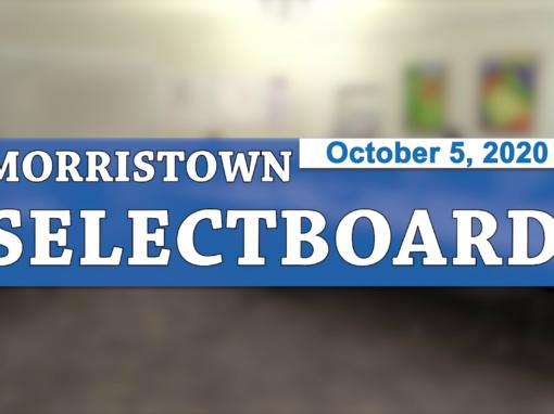 Morristown Selectboard, 10/5/20