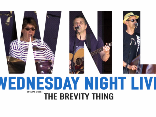 Wednesday Night Live, 2019 – The Brevity Thing