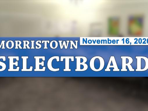 Morristown Selectboard, 11/16/20