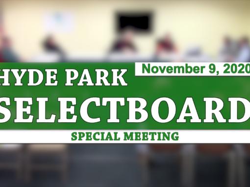 Hyde Park Special Selectboard, 11/9/20