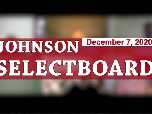 Johnson Selectboard, 12/7/20