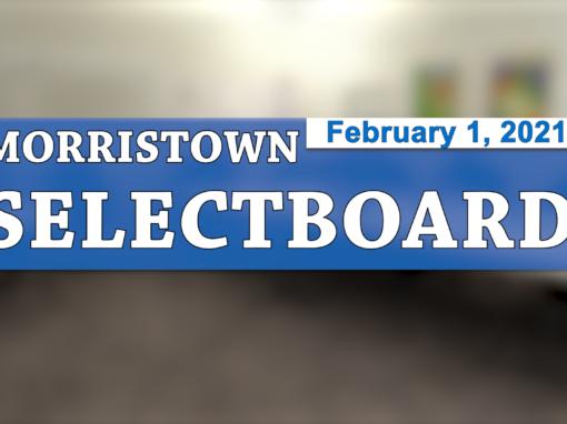 Morristown Selectboard 2/1/21