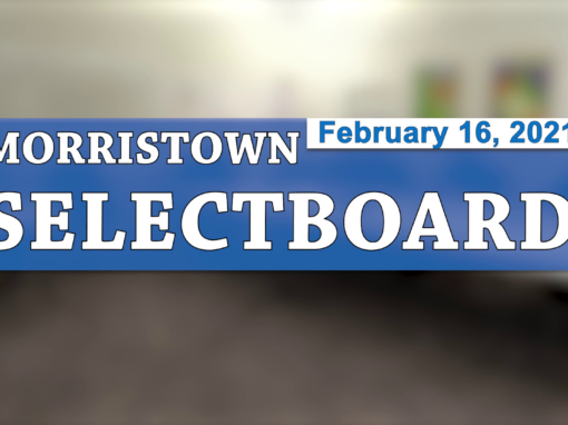 Morristown Selectboard 2/16/21