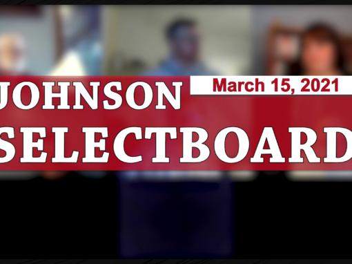 Johnson Selectboard 3/15/21