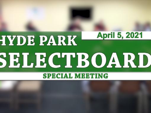 Hyde Park Selectboard 4/5/21