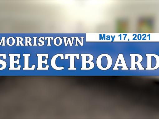 Morristown Selectboard 5/17/21
