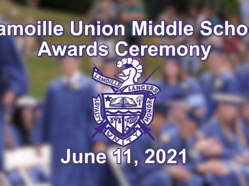 Lamoille Union Middle School Awards Ceremony 6/11/21