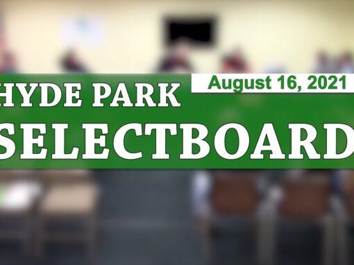 Hyde Park Selectboard 8/16/21