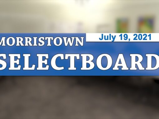Morristown Selectboard 7/19/21