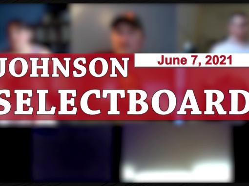 Johnson Selectboard 7/6/21