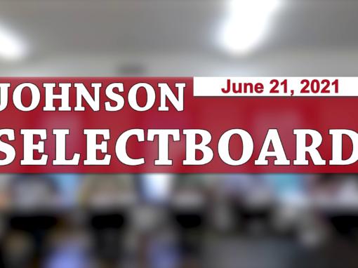 Johnson Selectboard 6/21/21