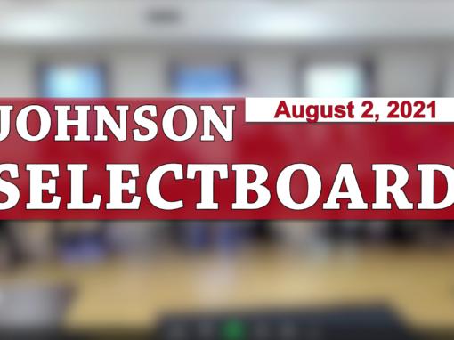 Johnson Selectboard 8/2/21