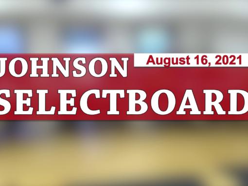 Johnson Selectboard 8/16/21