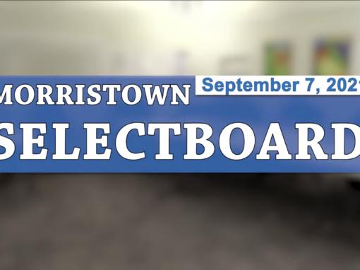 Morristown Selectboard 9/7/21