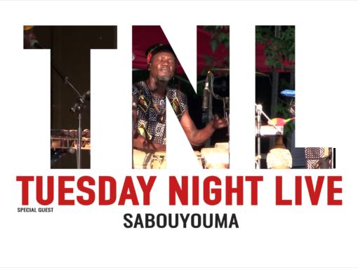 Tuesday Night Live, 2021 – Sabouyouma