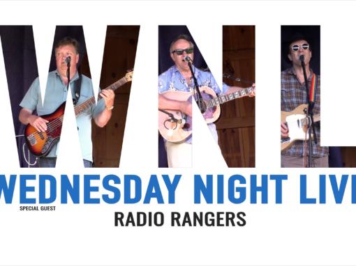 Wednesday Night Live, 2021 – Radio Rangers