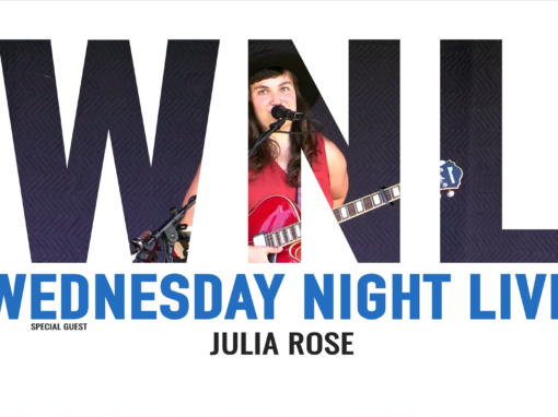 Wednesday Night Live, 2021 – Julia Rose