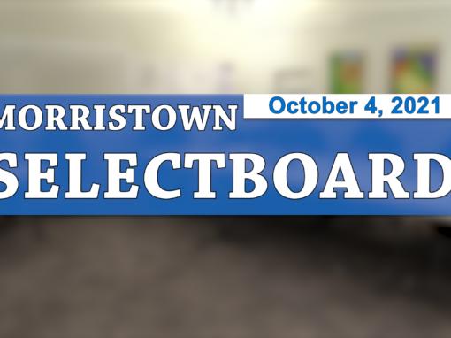 Morristown Selectboard 10/4/21