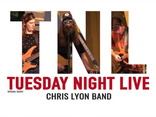 Tuesday Night Live 2021 – Chris Lyon Band
