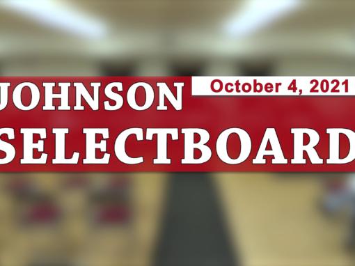 Johnson Selectboard 10/4/21