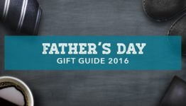 Father's Day Gift Guide 2016 Reviewed & Selected For Excellence #holidaygiftguide #gifts #FathersDayGiftIdea 1