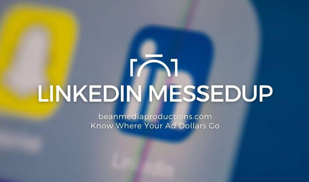 LinkedIn MessedUp