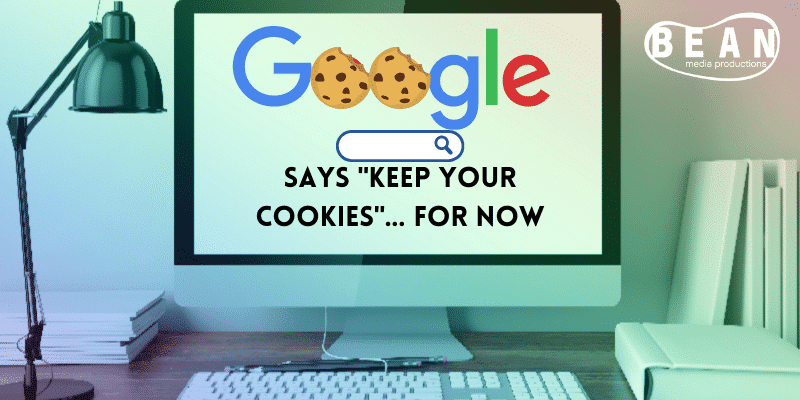 """Google Says """"Keep Your Cookies""""… For Now"""