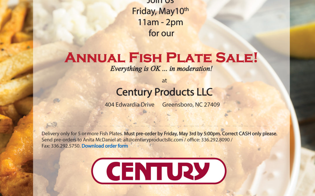 Annual Fish Plate Sale! May 10th at Century Products Llc