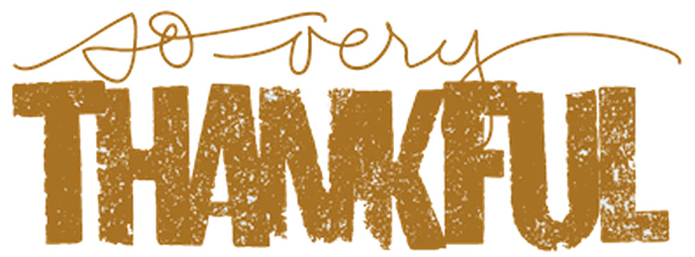 With Thankfulness and Gratitude